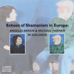 Echoes of Shamanism in Europe
