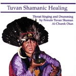 Tuvan Shamanic Healing CD
